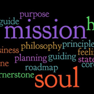 Mission & Purpose (They aren't what you think)